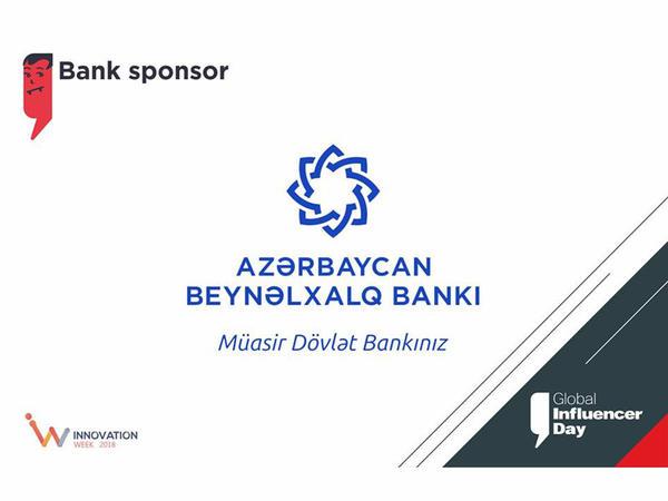 """Azərbaycan Beynəlxalq Bankı """"Global İnfluencer Day"""" tədbirinin keçirilməsinə dəstək göstərəcək"""