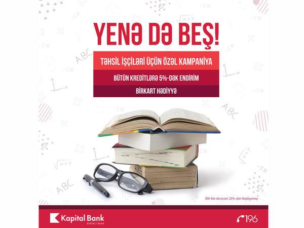 """Kapital Bank-dan təhsil işçilərinə """"Yenə də beş"""""""