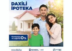 NIKOIL | Bank-dan sərfəli Daxili ipoteka şərtləri