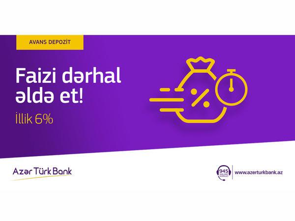 """Azər Türk Bank yeni """"Avans"""" əmanətinin tətbiqinə başladı"""