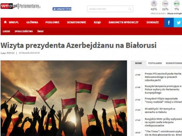 Polşa portalı Prezident İlham Əliyevin Belarusa rəsmi səfərindən yazıb