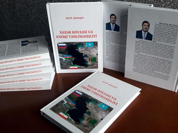 """""""Xəzər hövzəsi və Enerji təhlükəsizliyi"""" kitabı işıq üzü görüb - FOTO"""