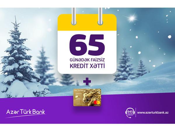 Azər Türk Bank 65 gün faizsiz kredit xətti kampaniyasını davam etdirir