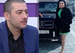 """""""Afətə verilən maşının salonu da Nəsiminin dərisindəndir"""""""