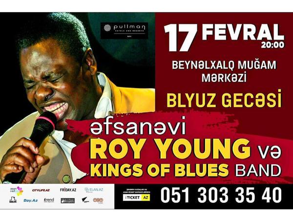 """Muğam Mərkəzində əfsanəvi Roy Young """"King of Blues"""" qrupu ilə çıxış edəcək"""