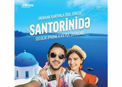 Unibank kartınla ödə, dincəl Santorinidə!