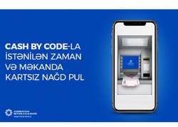 """Cash by Code"" xidməti artıq IBAm-da"
