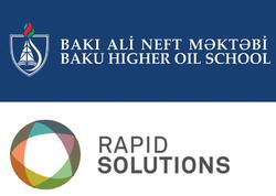 """Bakı Ali Neft Məktəbi """"Rapid Solutions """"şirkətilə anlaşma memorandumu imzaladı"""