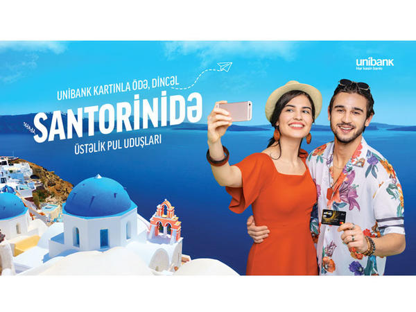 Unibank müştərisi lotereyada Santoriniyə səyahət paketi qazandı