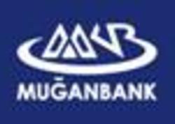 Likvidliyinin adekvat səviyyəsinə görə Muğanbankın reytinqi 'B-/B' səviyyəsində təsdiq edilib