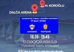 """""""Qarabağ""""ın sabahkı oyununa xüsusi avtobuslar ayrılır"""