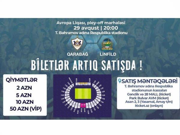 """""""Qarabağ"""" – """"Linfild"""" oyununun biletləri <span class=""""color_red"""">satışa çıxarılıb</span>"""