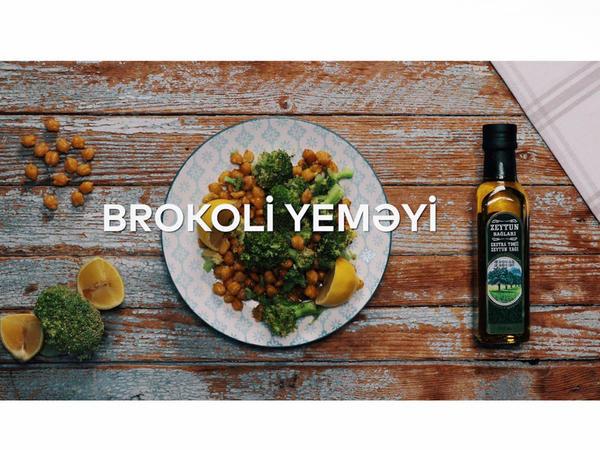 """""""Zeytun Bağları"""" ilə hazırlanmış Brokoli yeməyi - VİDEO"""