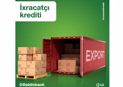 """İxracatçılara 4.9 % ilə özəl kredit! Rabitəbankdan """"Made in Azerbaijan"""" brendinə dəstək!"""