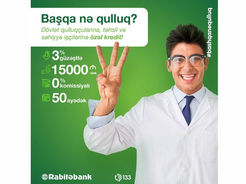 Rabitəbankdan Dövlət Qulluqçularına xüsusi təklif!