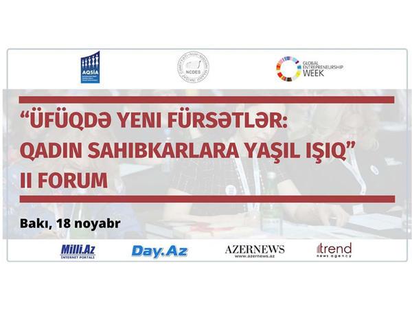 Qadın Sahibkarların II Beynəlxalq Forumu Bakının mühüm mədəniyyət və turizm hadisəsi olacaq
