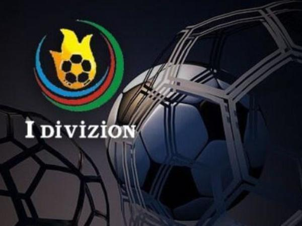 Birinc divizionun oyunları iki gündə