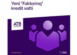 """Azər Türk Bankdan """"Faktorinq"""" kredit xətti məhsulu"""
