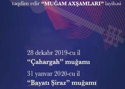 """Beynəlxalq Muğam Mərkəzinin """"Muğam axşamları"""" layihəsi davam edir"""