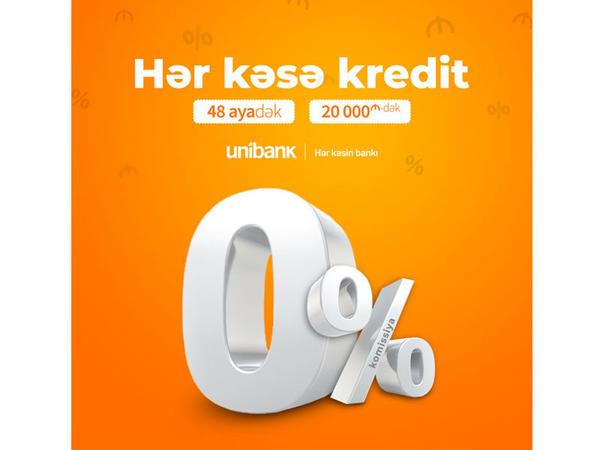 Unibank hər kəs üçün krediti 0% komissiyalı etdi