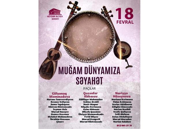 """Heydər Əliyev Sarayında """"Muğam dünyamıza səyahət"""" adlı konsert keçiriləcək - <span class=""""color_red""""> FOTO</span>"""