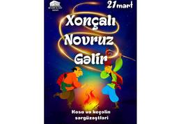 """Uşaqlar üçün """"Xonçalı Novruz gəlir"""" tamaşası hazırlanıb"""