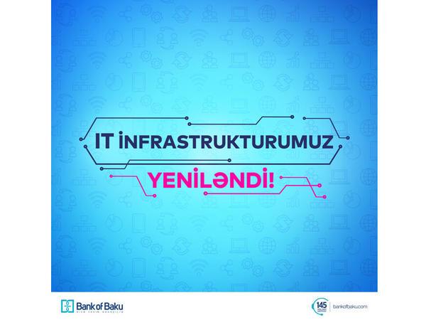 Bank of Baku IT infrastrukturunu təkmilləşdirir!