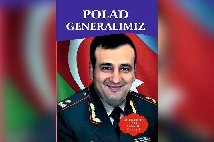 General Polad Həşimov haqqında kitab nəşr olunub