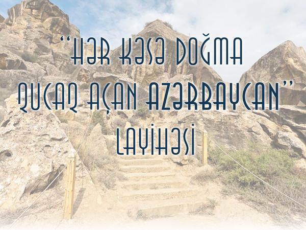 """""""Hər kəsə doğma qucaq açan Azərbaycan"""" adlı layihənin icrasına başlandı"""