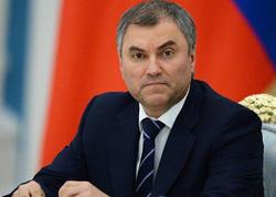 Vyaçeslav Volodin: Rusiya Azərbaycanın ərazi bütövlüyünü dəstəkləyir