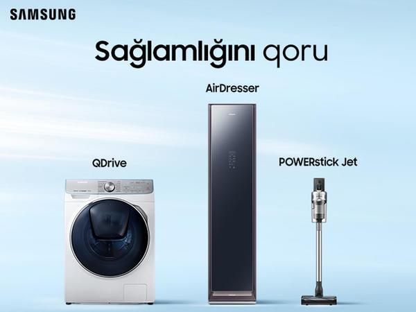Samsung-dan təmizlik üçlüyü - mikrob və bakteriyalara qalib gələn güc