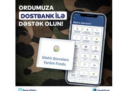 Silahlı Qüvvələrə DostBank mobil tətbiqi ilə dəstək olun!