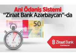 """""""Ziraat Bank Azərbaycan"""" Ani Ödəniş Sistemi-ni təqdim edir!"""