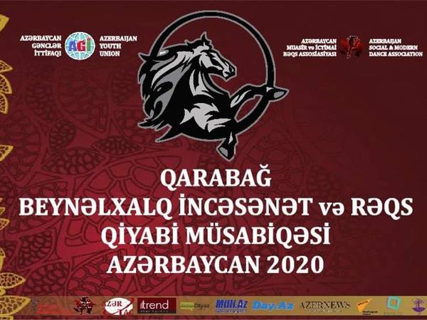 """""""Qarabağ Kuboku 2020"""" adlı Beynəlxalq İncəsənət Yarışması keçiriləcək"""