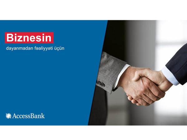 """""""AccessBank"""" sahibkarlara münasib faizlə biznes kreditləri təklif edir"""