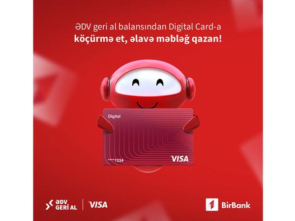 ƏDV-ni geri alan BirBank istifadəçiləri Visa-dan əlavə pul qazana bilərlər!