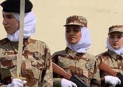 Səudiyyə Ərəbistanında ilk dəfə qadınların orduda xidmət edəcəyi açıqlanıb