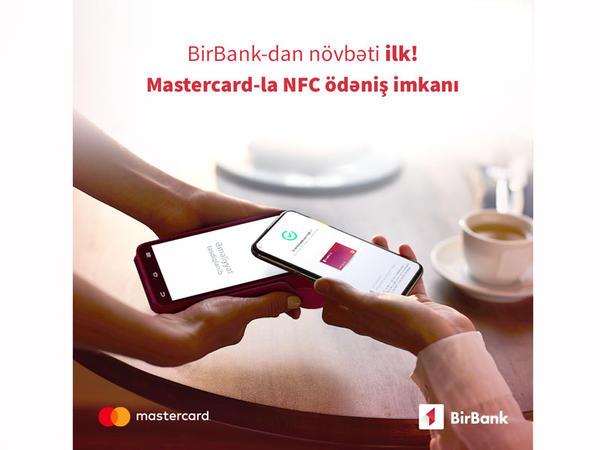 BirBank vasitəsilə ölkədə ilk dəfə Mastercard kartları ilə NFC ödənişlər etmək mümkün oldu