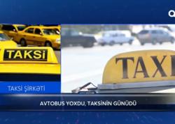 """Bu qadağalar taksi qiymətlərini ceyran belinə qaldırdı - <span class=""""color_red"""">VİDEO</span>"""