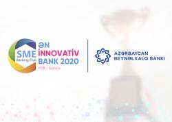 Azərbaycan Beynəlxalq Bankı MDB və Qafqazın ən innovativ bankları sırasında