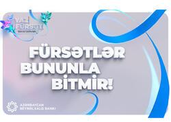 """Azərbaycan Beynəlxalq Bankı """"Yaz fürsəti""""nin müddətini uzatdı"""