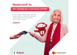 Kapital Bank-ın Mastercard və Maestro kart sahibləri əlavə keşbek qazanacaqlar!