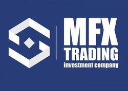 """""""MFX- Trading İnvestisiya Şirkəti"""" səhm bazarı üzrə 1-ci yeri tutub"""