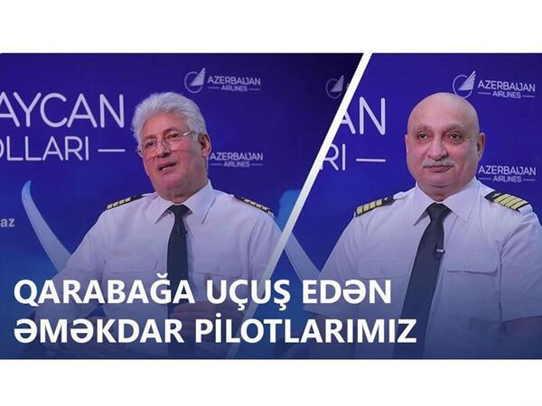 Əməkdar pilotlar Qarabağa uçuşları səbirsizliklə gözləyir - VİDEO