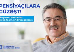 Peyvənd olunmuş pensiyaçılara Azərbaycan Beynəlxalq Bankından güzəşt