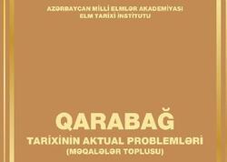 """""""Qarabağ tarixinin aktual problemləri"""" işıq üzü görüb"""