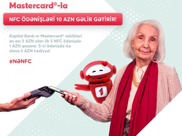 Kapital Bank-ın kart sahibləri əlavə keşbek qazanacaqlar!