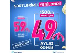 """Bank of Baku ŞƏRTLƏRİ YENİLƏDİ: <span class=""""color_red"""">İndi 1500 AZN Kredit 49 manat ödənişlə və KOMİSSİYASIZ!</span>"""