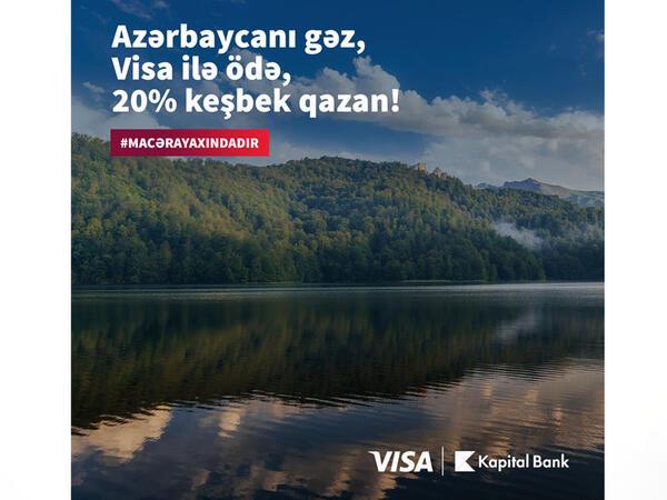 """Kapital Bank-ın Visa kartları ilə """"Macəra yaxındadır"""""""