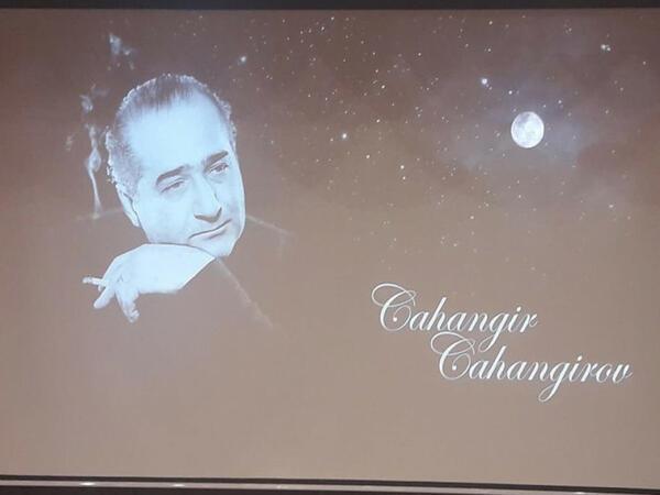 Xalq artisti Cahangir Cahangirovun anadan olmasından 100 il ötür